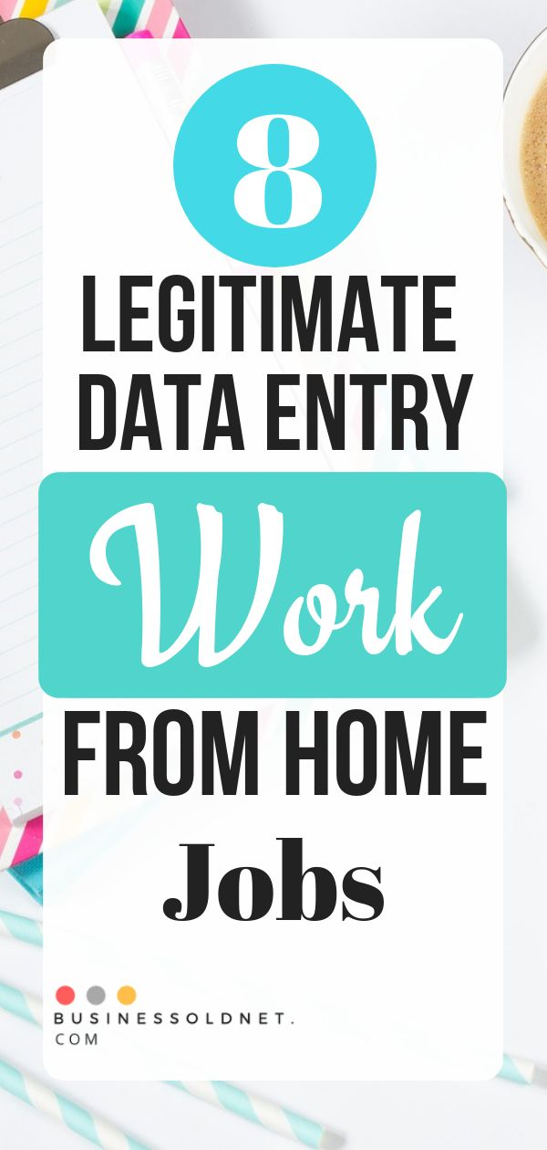 8 Legitimate Data Entry Work From Home Jobs