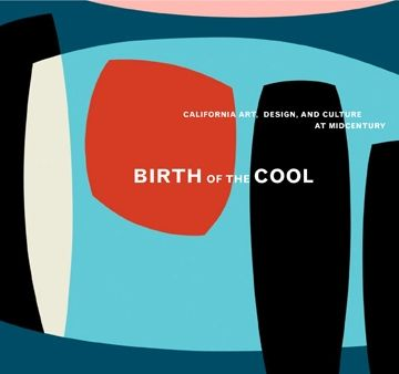 Birth of The Cool looks at the dialogue between art, architecture, film, music, & design in California 1950's creating a whole picture of the visual influence of modernism