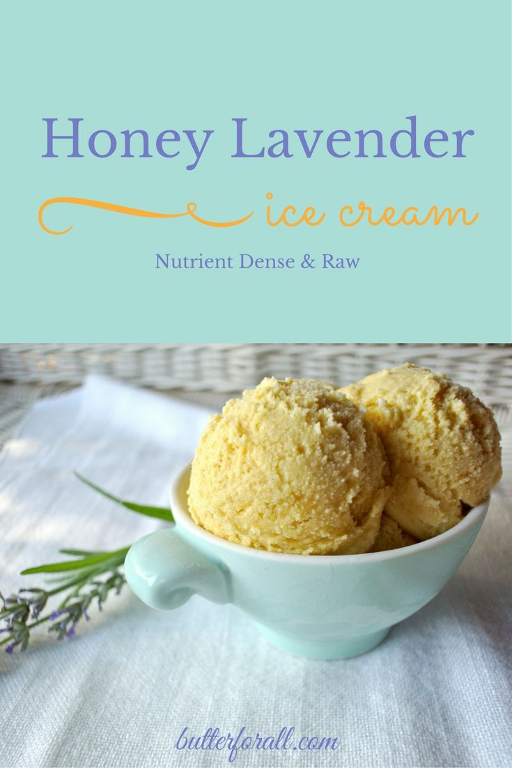 You can relax in the shade with this wholesome organic ice cream treat made with Raw Honey and Fresh Lavender. It's as delicious as it is nourishing. Click to visit the ButterForAll blog and get this recipe.