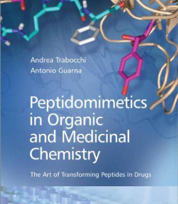 Peptidomimetics In Organic And Medicinal Chemistry PDF
