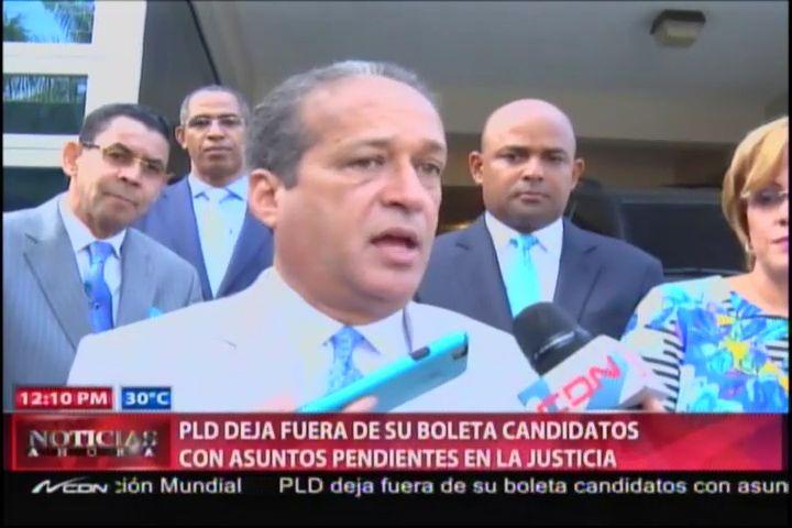 PLD Deja Fuera De Su Boleta Candidatos Con Asuntos Pendientes Con La Justicia #Video