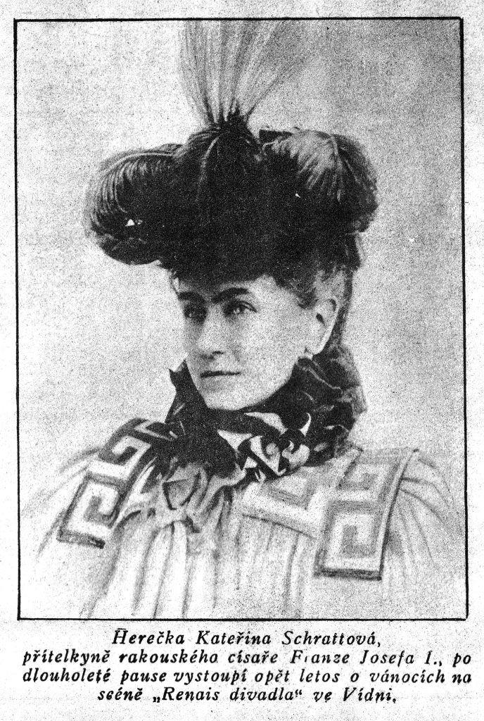 Herečka Kateřina Schrattová, přítelkyně rakouského císaře Franze Josefa I.
