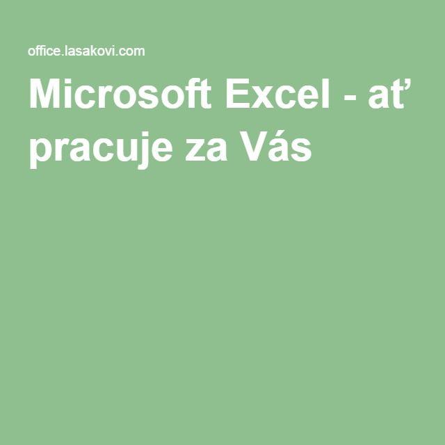 Microsoft Excel - ať pracuje za Vás