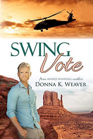 Swing Vote (Safe Harbors #3) by Donna K. Weaver. Contemporary Romance.
