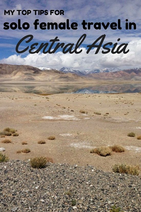 Are you going to travel to Central Asia ? Is it safe for a girl to go alone? Here are my Tips for Solo Female Travel in Central Asia
