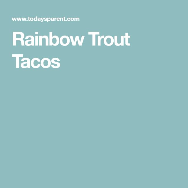 Rainbow Trout Tacos