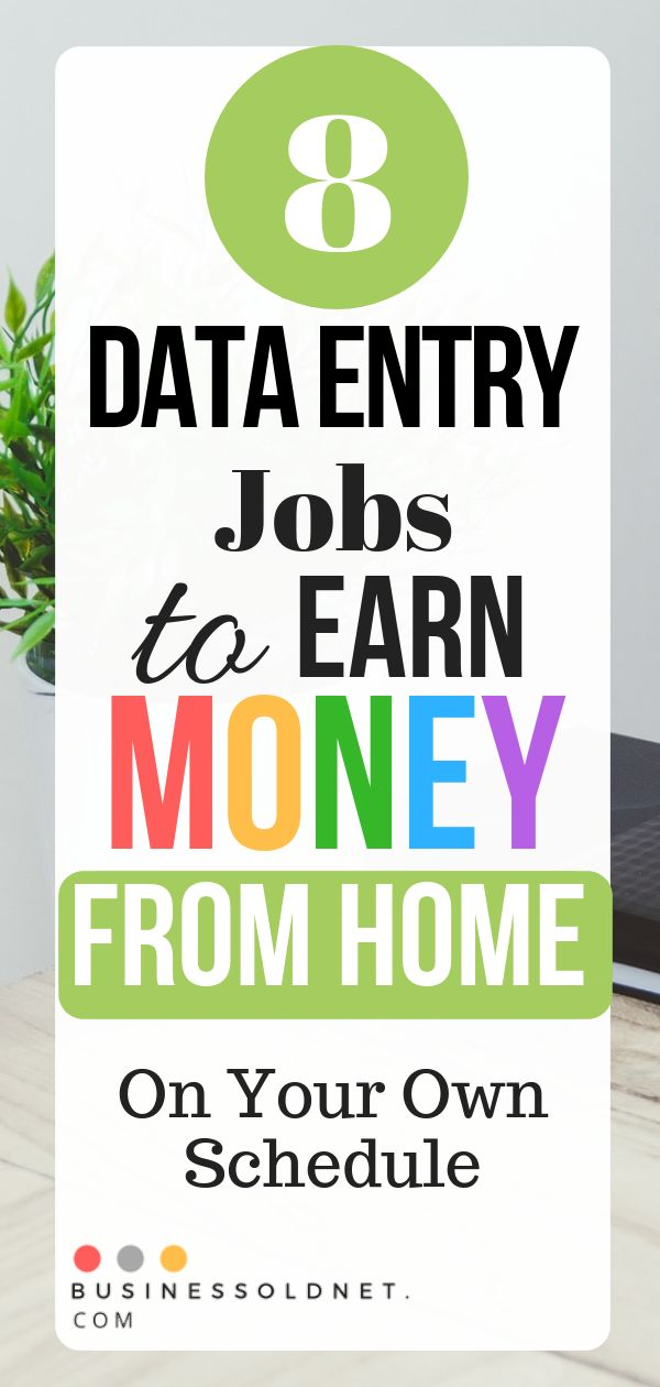 8 Data Entry Jobs to Earn Money from Home on Your Own Schedule