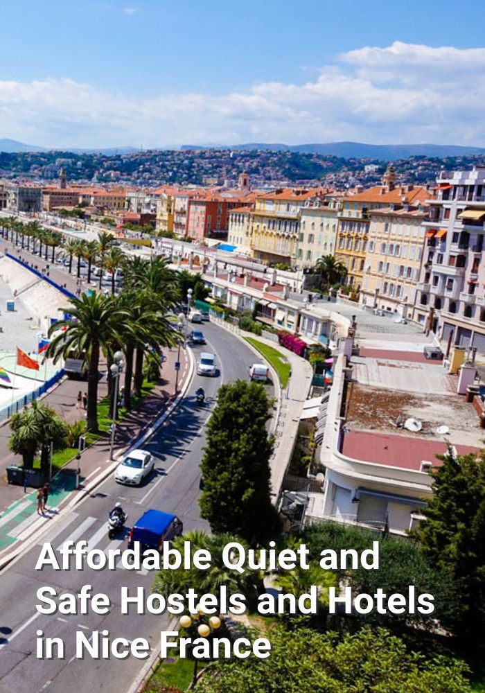 Affordable, Quiet, and Safe Hostels and Hotels in Nice, France: Nice, France is a large city in the French Riviera. It's a popular travel…