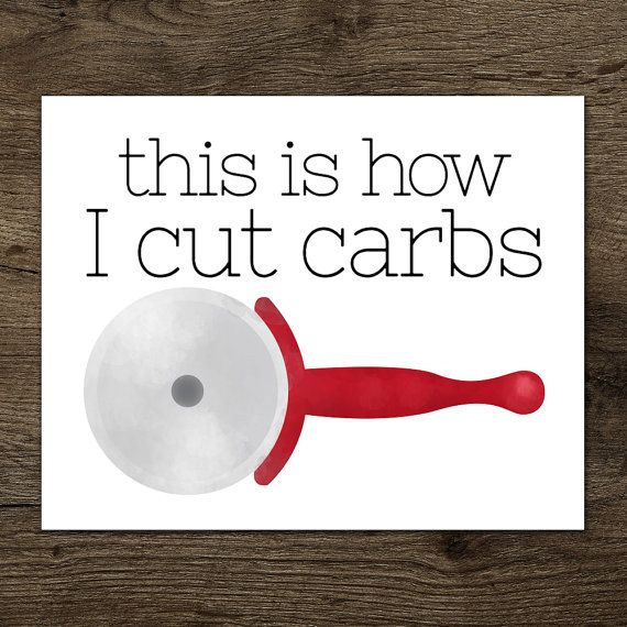 This Is How I Cut Carbs Digital 8x10 Printable by ALittleLeafy More