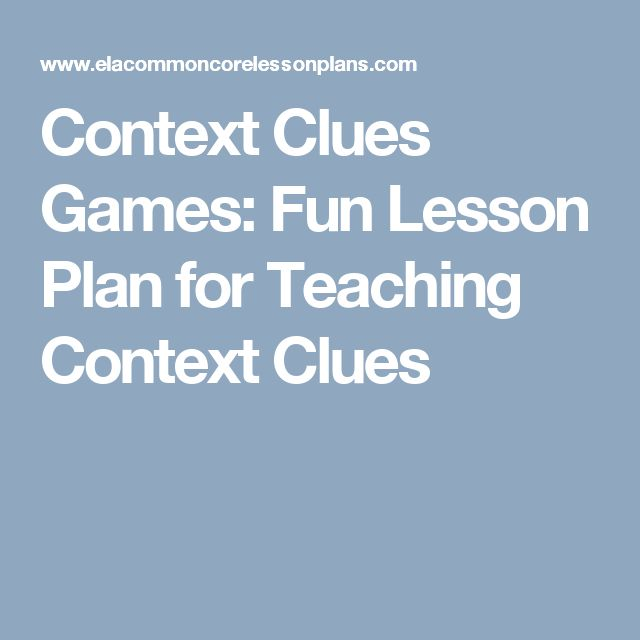 Context Clues Games: Fun Lesson Plan for Teaching Context Clues
