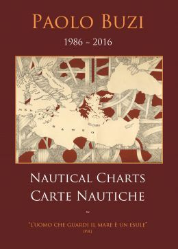 Paolo Buzi: 30° delle mie Carte Nautiche (1986/2016) #mediterraneansee