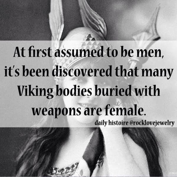 Because the Viking women were awesome!!!!!