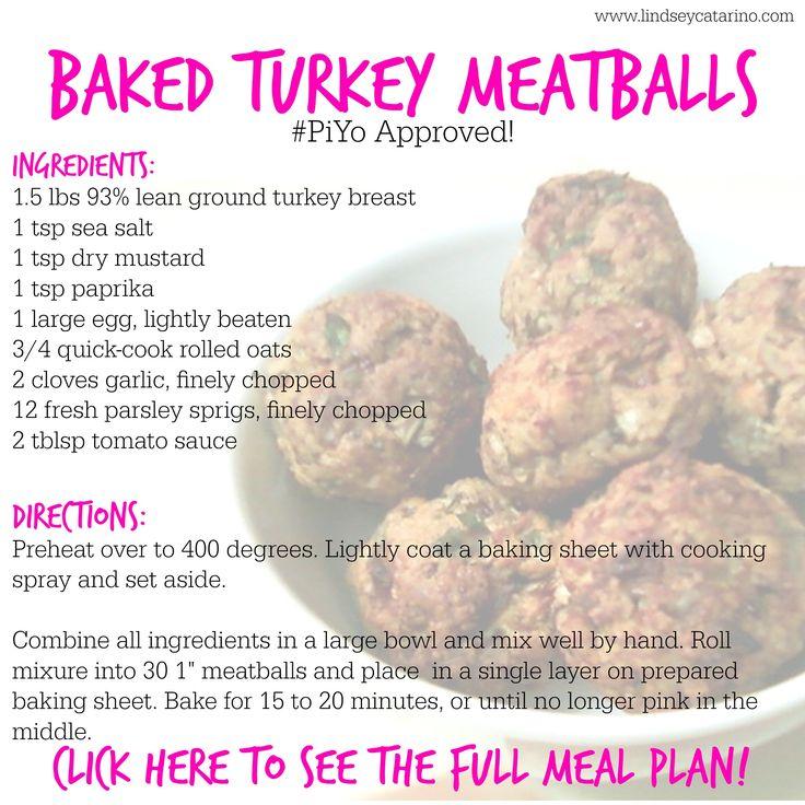 Baked Turkey Meatballs part of my PiYo meal plan