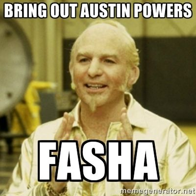 Gold Member - Bring out Austin Powers  Fasha LOL :v