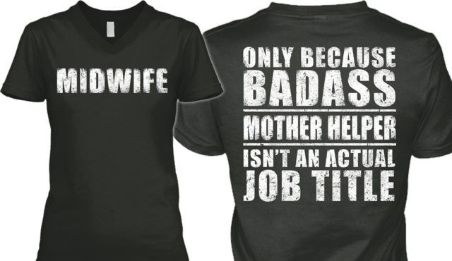 Limited Edition MIDWIFE Tees! | Teespring