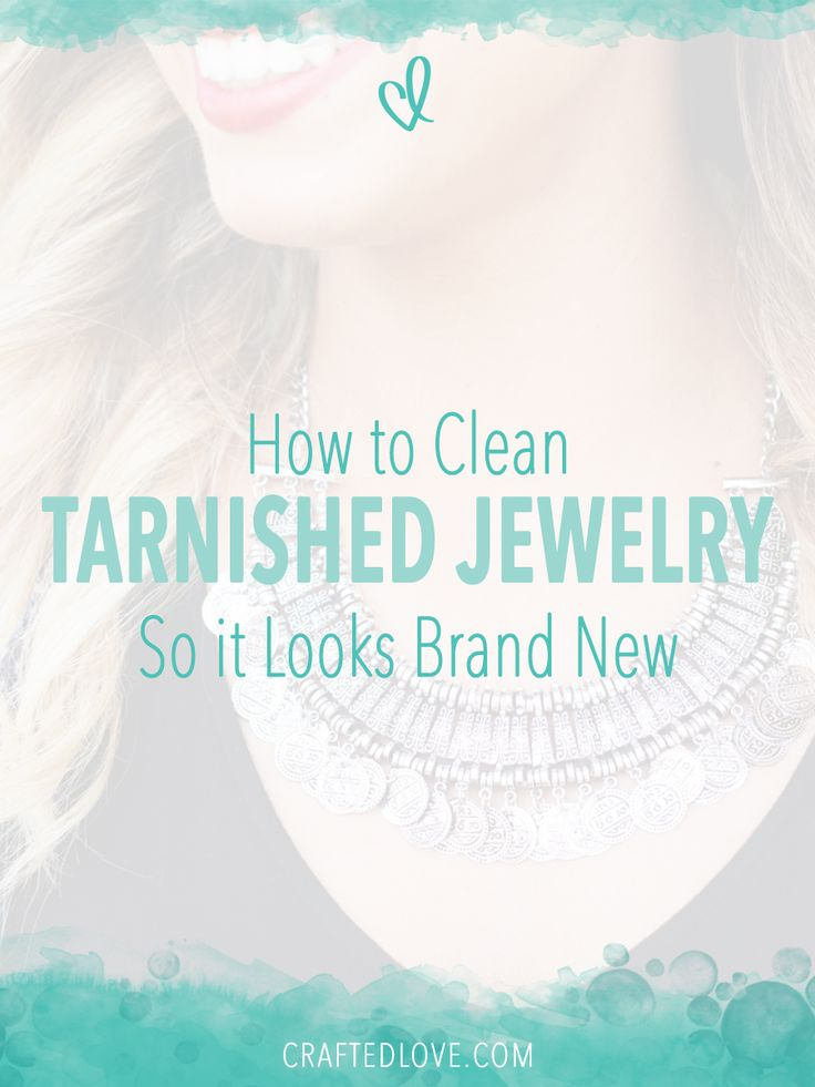Want to learn how to clean your tarnished jewelry? Follow these easy and  simple steps to making your jewelry look brand new again!