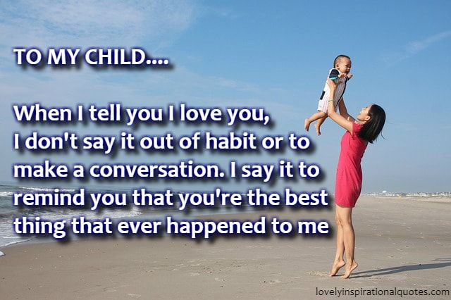 I Love You Son Quotes And Sayings From Mom Every Sons First Love Is His Mother As Daughters First Love Is He I Love You Son Son Quotes From Mom Son