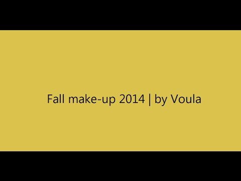Fall make-up 2014 | by Voula