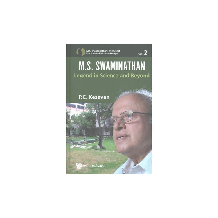 M. S. Swaminathan : Legend in Science and Beyond (Hardcover) (P. C. Kesavan)