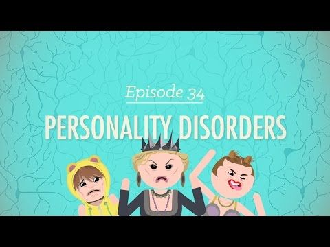 ▶ Personality Disorders: Crash Course Psychology #34 - YouTube