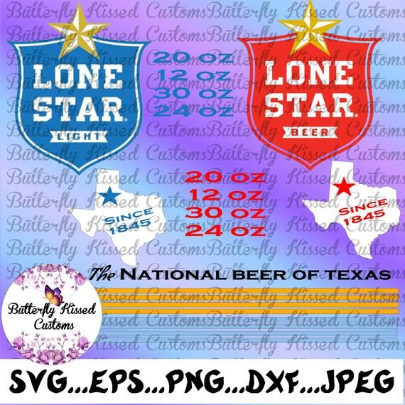 Lone Star Beer And Light Tumbler Svg National Beer Of Texas Etsy In 2020 Lone Star Svg Cricut Craft Room