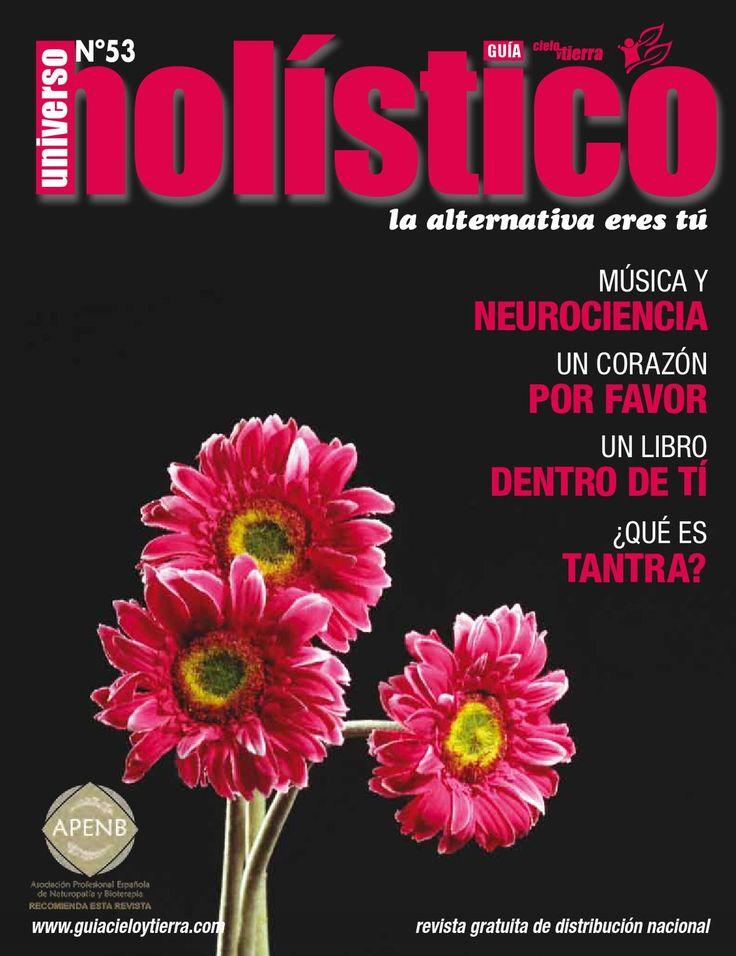 Revista Universo Holístico UH53  Revista gratuita de salud natural, crecimiento personal y espiritualidad