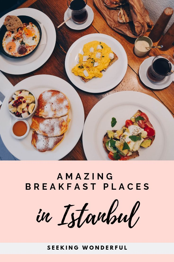 It S Breakfast Time Check Out These 3 Amazing Breakfast Brunch Places In Istanbul And Enjoy The Delicious Food Breakfast Places Food Brunch Places