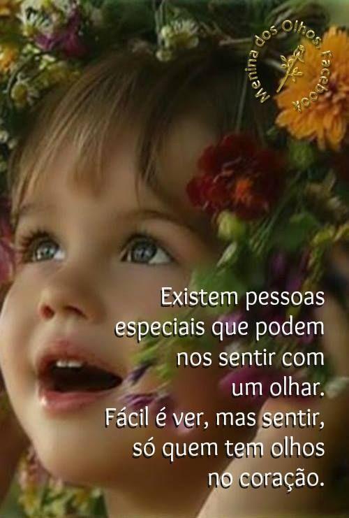 """Olhos do coração  ....."""" Quem possui a capacidade de ver a beleza, não envelhece jamais."""" (Franz Kafka)"""