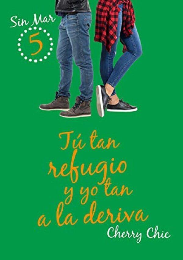 Descargar El Libro Tu Tan Refugio Y Yo Tan A La Deriva Pdf Epub Libros Romanticos Libros Para Leer Juveniles Leer Libros Gratis