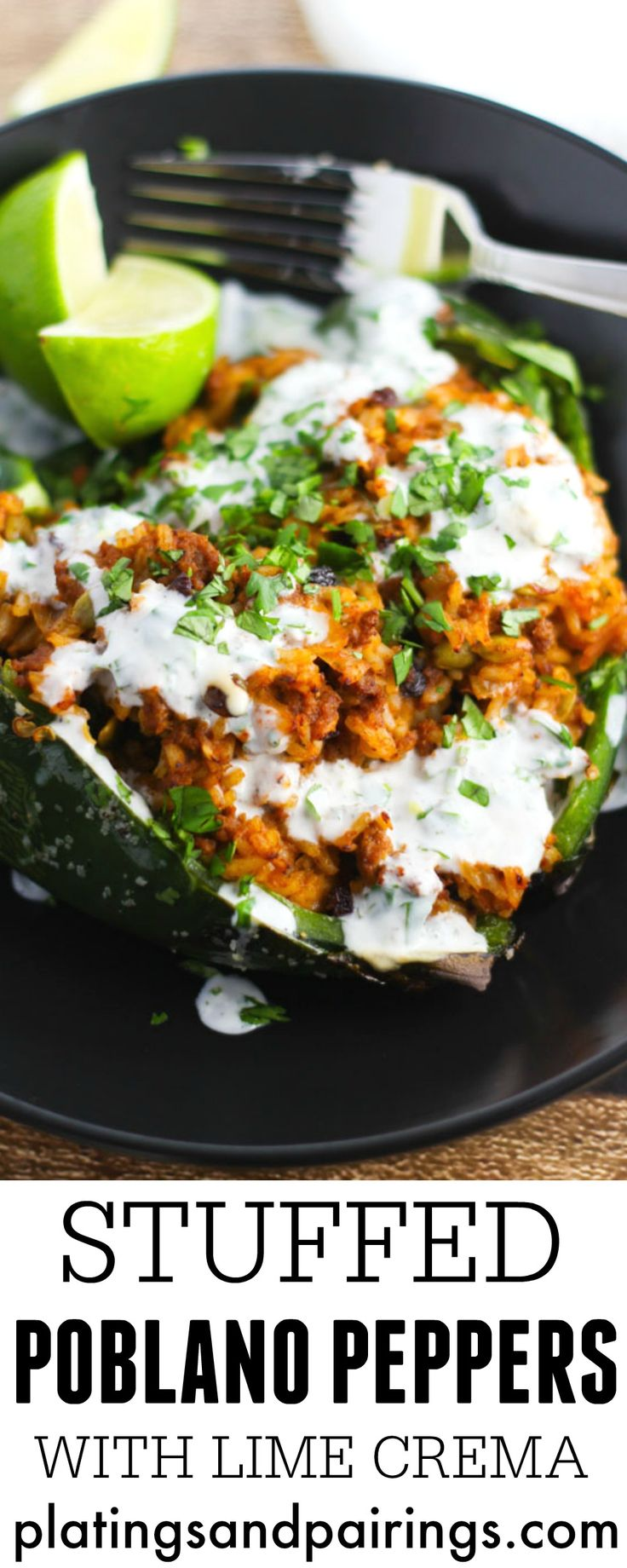 Stuffed Poblano Peppers with Lime Crema come together quickly and easily | platingsandpairings.com