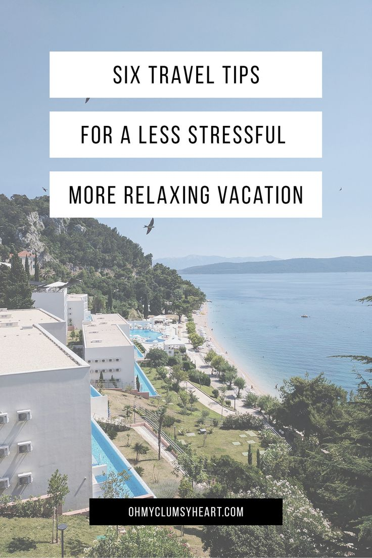 Travel Stress: 6 Tips for a Less Stressful Vacation