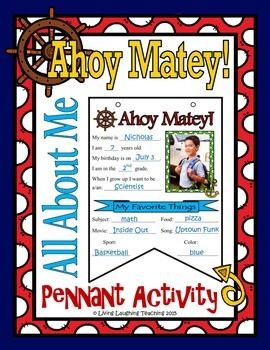Ahoy Matey!  This is a one page All About Me nautical theme pennant banner perfect for the beginning of the school year or back to school activity. Once completed string together and hang around the classroom or in the hallway.  Two additional pages (Ahoy Matey!
