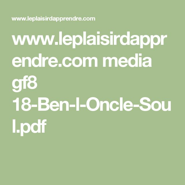 www.leplaisirdapprendre.com media gf8 18-Ben-l-Oncle-Soul.pdf