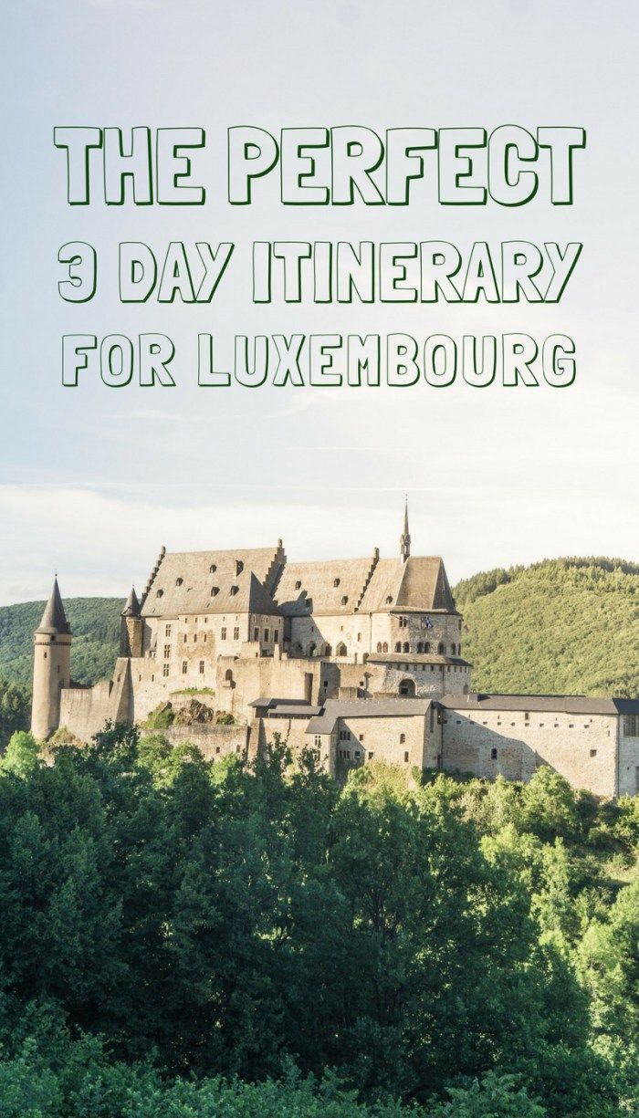 How to spend three days in Luxembourg. A 72 hour itinerary of what to see, do, eat and visit! Travel in Europe.