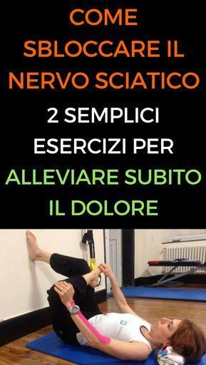 Come sbloccare il nervo sciatico: 2 semplici esercizi per..