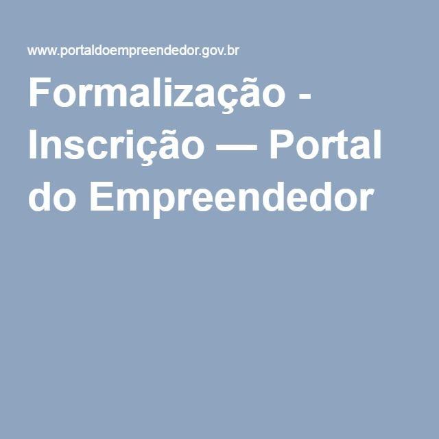 Formalização - Inscrição — Portal do Empreendedor