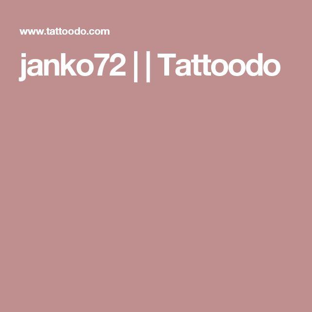 janko72 |  | Tattoodo