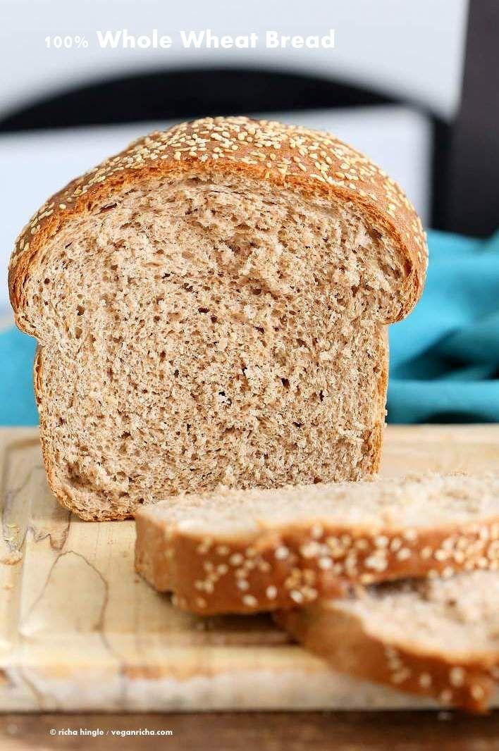 100% Whole Wheat Bread | Recipe | (Bread - I heart fresh baked bread!) |  Pinterest | Wheat bread recipe, Bread recipes and Vegans