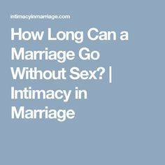 Can A Marriage Work Without Intimacy