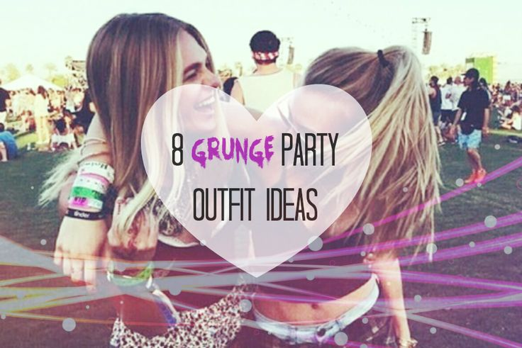 8 GRUNGE PARTY OUTFIT IDEAS