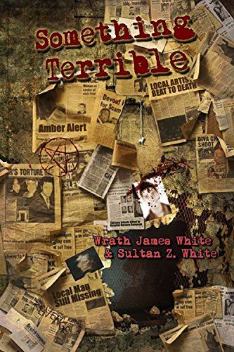 Something Terrible by Wrath James White & Sultan Z. White from Blood Bound Books. Get ready for five brutal novellas and a bonus tale penned by one of horror fiction's most controversial authors…and his son. Wrath teams up with his progeny, Sultan, and proves that shocking, thought-provoking stories run in their blood. Paperback $12.99; Kindle $2.99