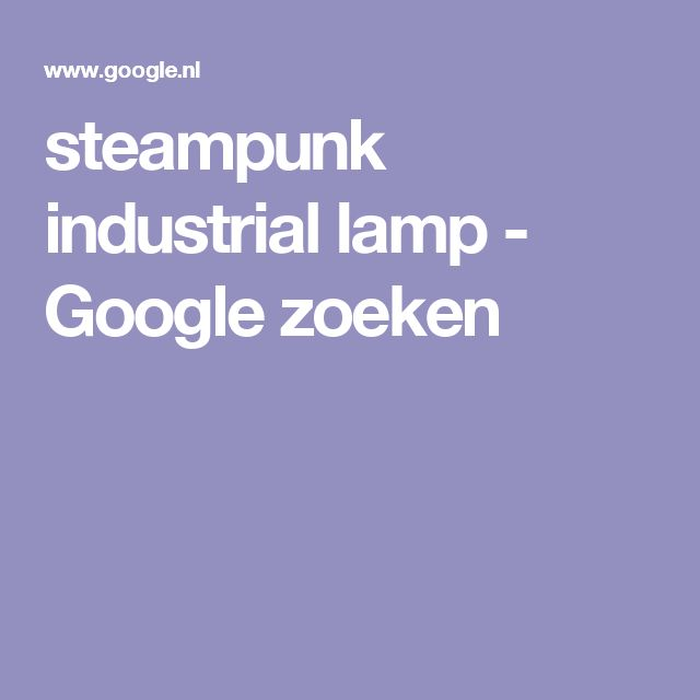 steampunk industrial lamp - Google zoeken