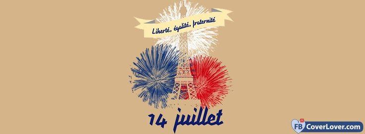 Liberte Egalite Fraternite 14 Juillet - cover photos for Facebook - Facebook cover photos - Facebook cover photo - cool images for Facebook profile - Facebook Covers - FBcoverlover.com/maker