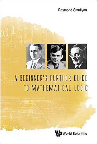 A Beginner's Further Guide to Mathematical Logic by Professor of Philosophy Raymond M Smullyan http://www.amazon.co.uk/dp/9814730998/ref=cm_sw_r_pi_dp_Cc9exb0NKMDYT