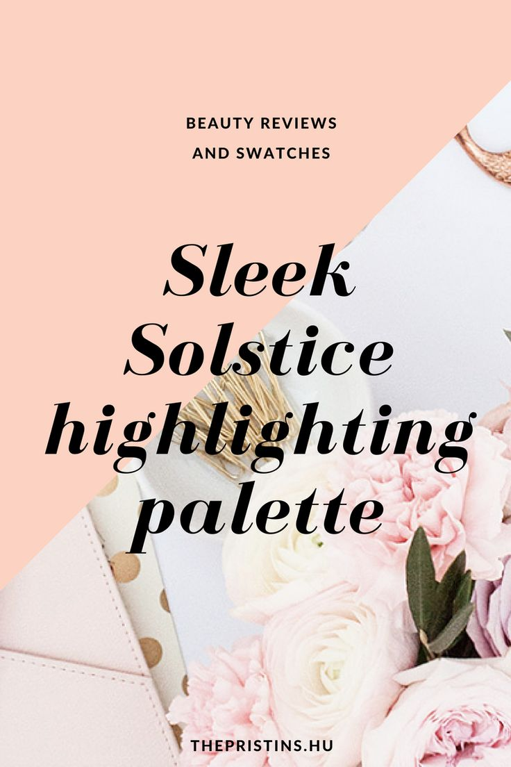 Sleek Solstice highligting palette