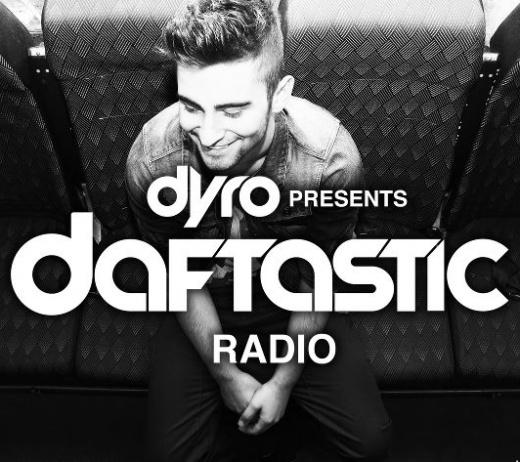 ✪ Dyro presents Daftastic Radio # 003 - 19/01/2013