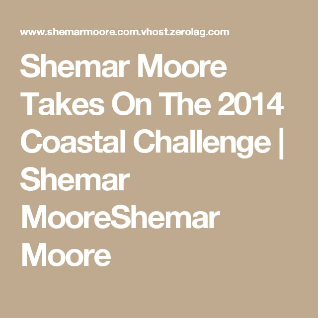 Shemar Moore Takes On The 2014 Coastal Challenge | Shemar MooreShemar Moore