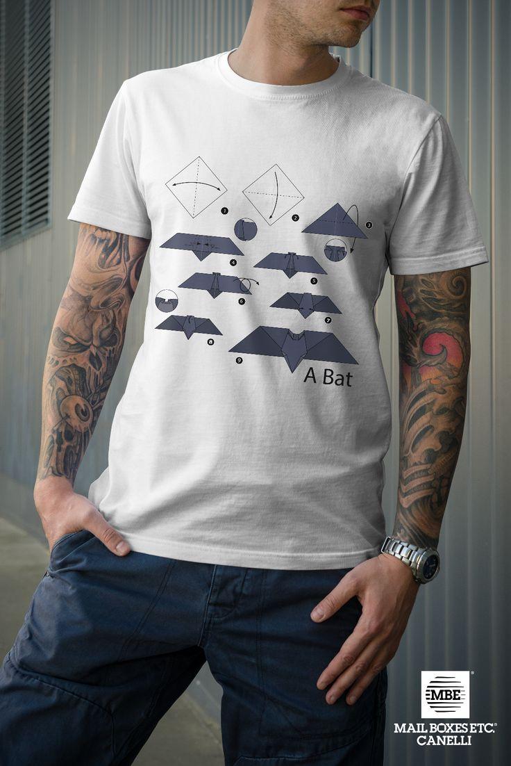 T-shirt origami, Bat! Per info: mbe644@mbe.it 0141 822675
