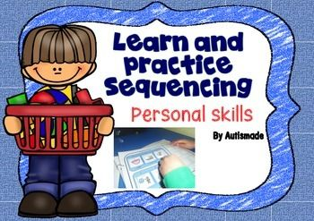 Sequencing Learn and PracticePractice sequencing Personal skills by using as a T.E.A.C.C.H Task.The ability to organise, sequence and prioritise helps us to plan daily activities and manage our time effectively. However, a lot of children with autism spectrum disorder (ASD) may find organising, sequencing and prioritising difficult.