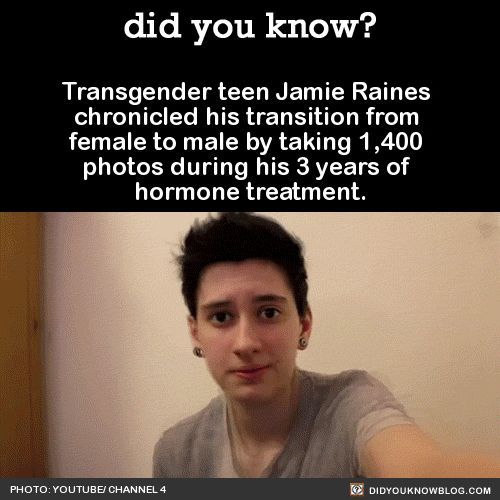 Transgender teen Jamie Raines chronicled his transition from female to male by taking 1,400 photos during his 3 years of hormone treatment.Source   Jamie's Tumblr